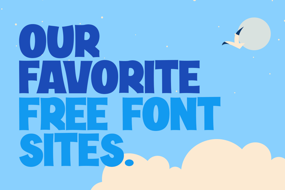 The best Free Font Sites